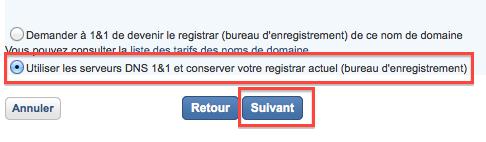 Utiliser les serveurs DNS 1&1 et conserver votre registrar actuel